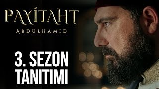 Payitaht Abdülhamid 3. Sezon Tanıtımı
