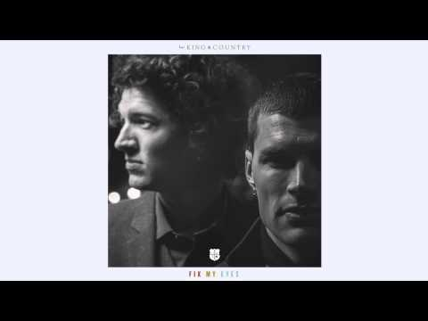 "for KING & COUNTRY - ""Fix My Eyes"" (Radio Edit) [Official Audio]"