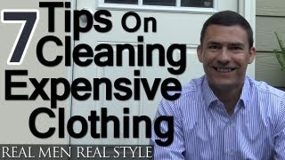 7 Tips For Cleaning Expensive Clothing - Washing & Drying Menswear - How To Wash Delicate Clothes