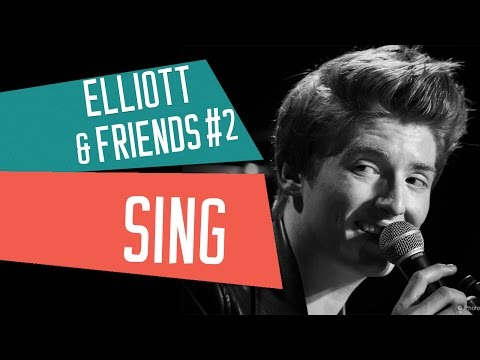 [LIVE] ELLIOTT & FRIENDS #2 - SING - Ed Sheeran - Cover avec Elliott & Lola Dubini