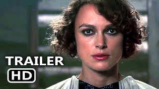 COLETTE Official Trailer # 2 (NEW 2018) Keira Knightley Movie HD