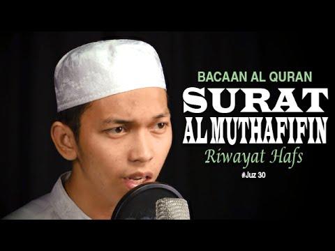 Bacaan Al Quran Juz Amma -  Surat 83 Al Muthafifin - Oleh Ustadz Abdurrahim
