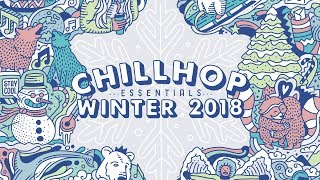 ☃️Chillhop Essentials Winter 2018・lofi hip hop & chill beats  from Chillhop Music
