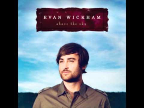 Evan Wickham - Hes Alive