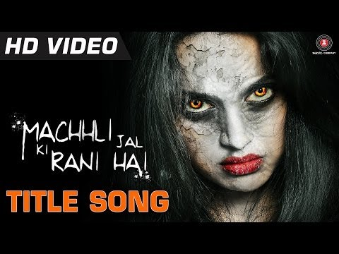 Machhli Jal Ki Rani Hai Title Song - Official Video HD | Bhanu...