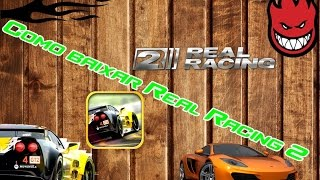 download lagu How To Download Real Racing 2 gratis