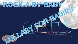 Rock-a-bye baby on the tree top, Lullaby for babies.