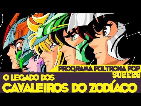 O Legado dos Cavaleiros do Zodíaco | Poltrona Pop S02E26