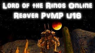 LOTRO PvMP Reaver U16.3