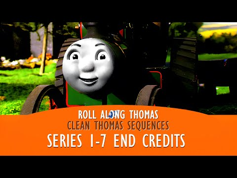 Roll Along Thomas - Thomas & Friends - Clean End Credits from Season One to Seven