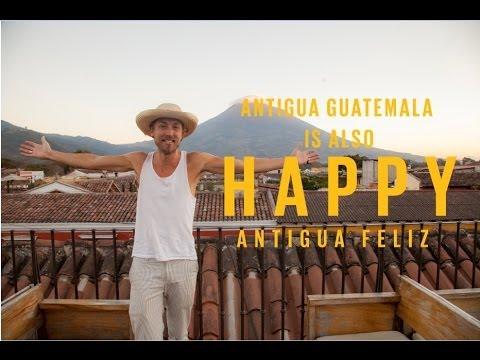Pharrell Williams - Happy (LA ANTIGUA IS ALSO HAPPY) #HAPPYDAY