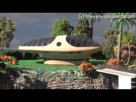 The Venus Project - Cities, Energy, Houses and more. (HD)