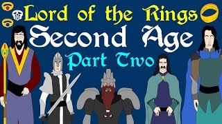 Lord of the Rings: Second Age (Part 2 of 4)
