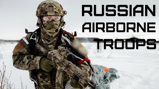Воздушно-десантные войска России • Russian Airborne Troops