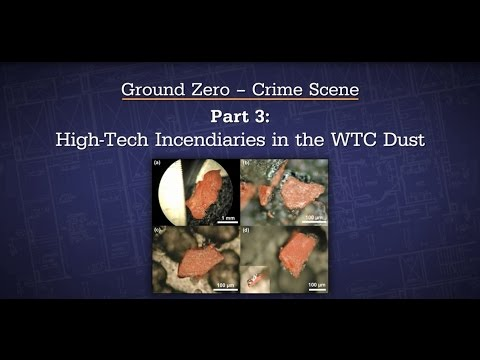17  Ground Zero   Part 3   High Tech Incendiaries in WTC Dust - ESO - Experts Speak Out