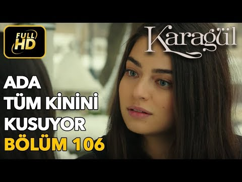 Karagül 106. Bölüm / Full HD (Tek Parça)