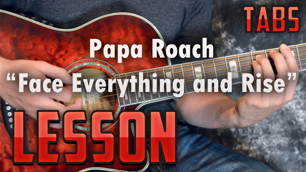 Papa roach face everything and rise скачать mp3