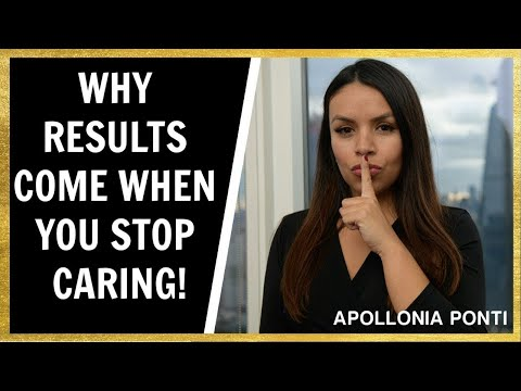 Why Results Come When You Stop Caring!