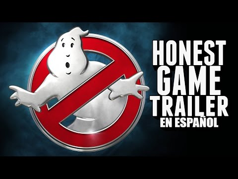 GHOSTBUSTERS (Honest Game Trailers en Español)