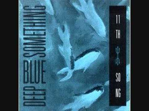 Deep Blue Something - 11th Song