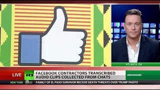 Facebook contractors transcribe your conversations