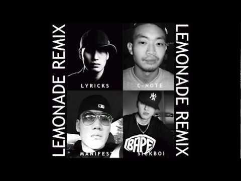 Lyricks, C-Note, Manifest, Sickboi - Lemonade (Remix) FREE DOWNLOAD LINK + LYRICS