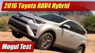 Mogul Test: 2016 Toyota RAV4 Hybrid