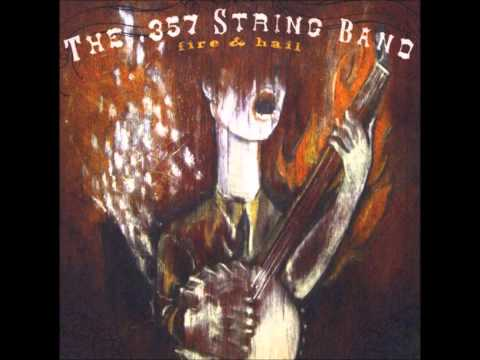 The 357 String Band - One More Round