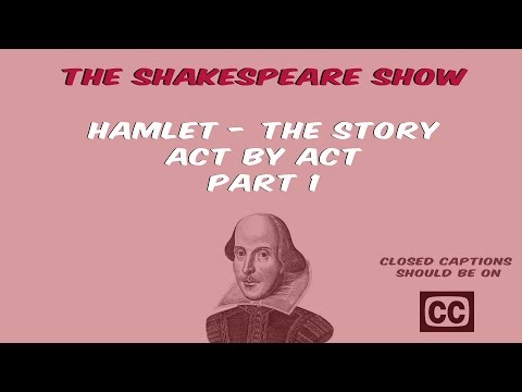 The Shakespeare Show - 1.2 - Hamlet: The Story Act by Act - Part 1