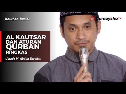 Khutbah Jum'at : Al-Kautsar dan Aturan Qurban Ringkas - Ustadz M Abduh Tuasikal
