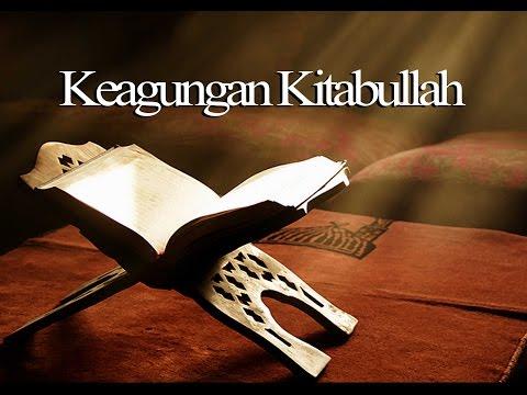 Keagungan Kitabullah - Ustadz Abu Ya'la Kurnaedi.Lc