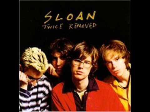 Sloan - Coax Me