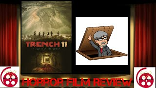 Trench 11 (2017) Horror Film Review