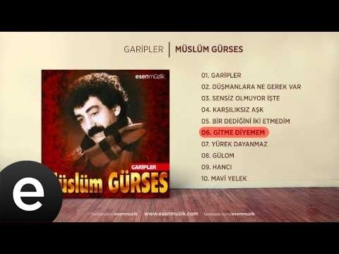 Gitme Diyemem (Müslüm Gürses) Official Audio #gitmediyemem #müslümgürses