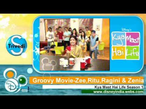 Kya Mast Hai Life-Groovy Movie (ZeeZeniaRagini and Ritu)