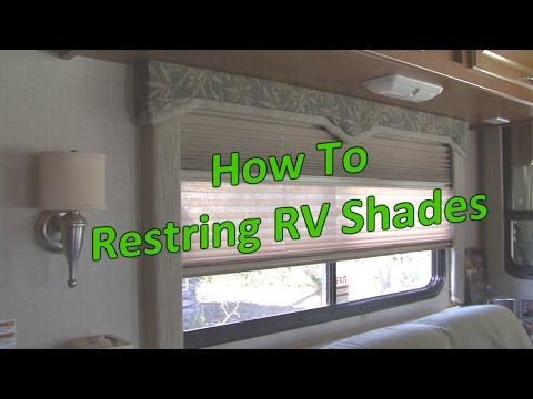 How to Restring RV Shades