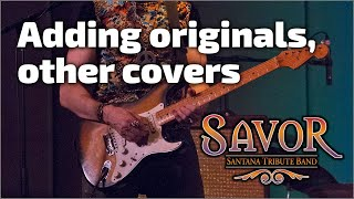 Santana Tribute Group | Adding Originals and other Cover Songs