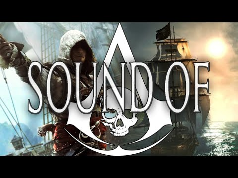 Assassin's Creed 4 Black Flag - Sound of Edward Kenway
