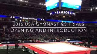 Crowd goes Nuts! Team USA Olympic Gymnastics Trials Opening & Introductions San Jose July 8 2016