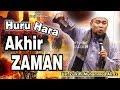 Huru Hara Akhir Zaman || Ust. Zulkifli Muhammad Ali, Lc