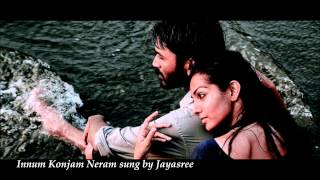 Mariyaan - Innum Konjam Neram Tamil song from the movie Maryan sung by Jayasree