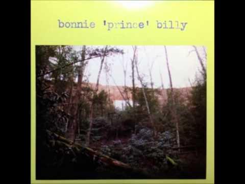 Bonnie Prince Billy - I Will Be Born Again