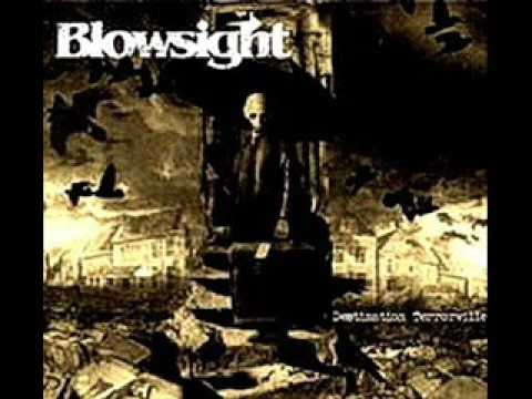 Blowsight - How I Get What I Deserve