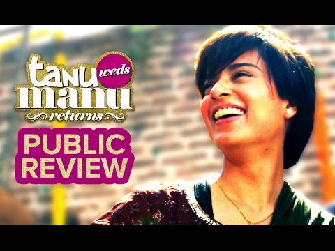 Tanu Weds Manu Returns | Public Review | In Cinemas Now | Kangana Ranaut, R. Madhavan