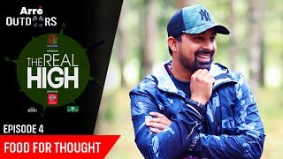Episode 4 | The Real High With Rannvijay Singha | Food For Thought | Arre Outdoors