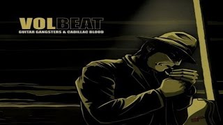 Watch Volbeat Guitar Gangsters  Cadillac Blood video