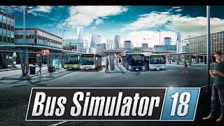 Bus Simulator 18 Знакомство с игрой и Мультиплеер
