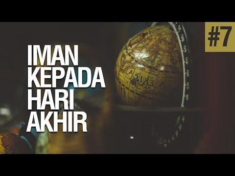 Iman Kepada Hari Akhir #7 (Tanda-Tanda Kiamat Besar) - Ustadz Khairullah Anwar Luthfi