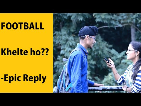 Football Khelte ho? Epic reply | Prank Gone Wrong | Desi new best whatsapp status funny viral video