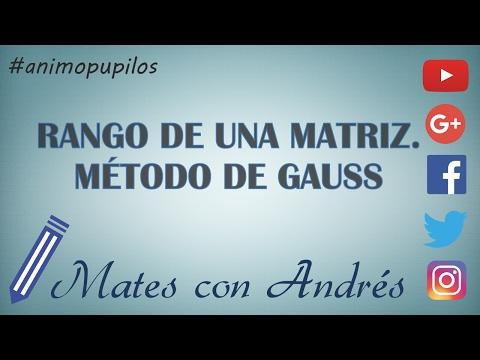 Rango de una matriz. Método de Gauss